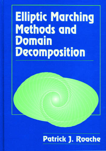 Elliptic Marching Methods and Domain Decomposition book cover