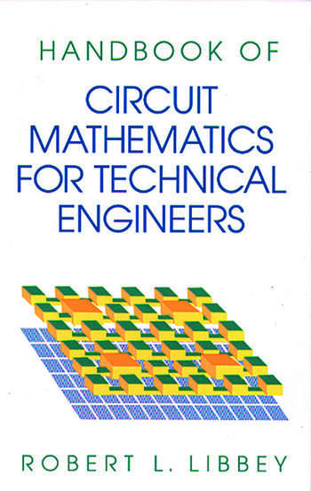A Handbook of Circuit Math for Technical Engineers book cover