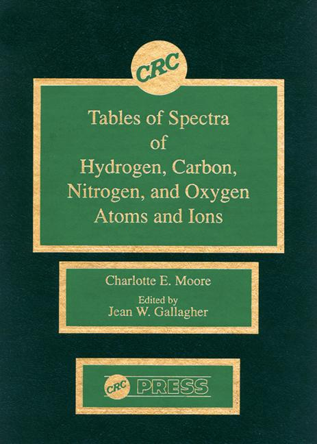 Tables of Spectra of Hydrogen, Carbon, Nitrogen, and Oxygen Atoms and Ions book cover