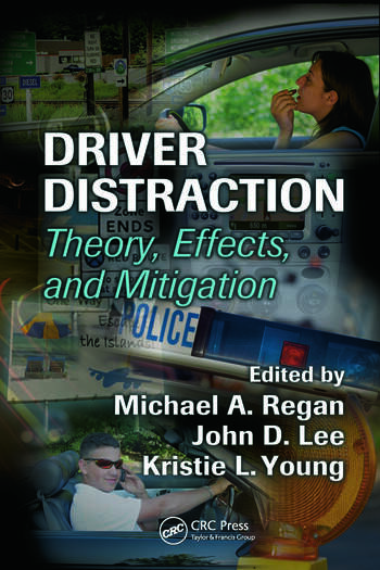 Driver Distraction Theory, Effects, and Mitigation book cover