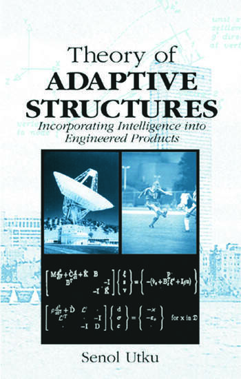 Theory of Adaptive Structures Incorporating Intelligence into Engineered Products book cover