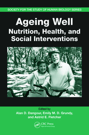 Ageing Well Nutrition, Health, and Social Interventions book cover