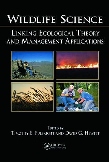 Wildlife Science Linking Ecological Theory and Management Applications book cover