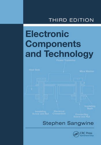 Electronic Components and Technology, Third Edition book cover