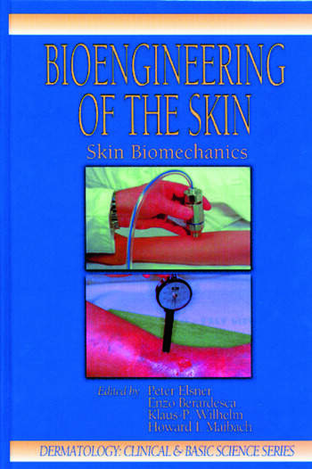 Bioengineering of the Skin Skin Biomechanics, Volume V book cover