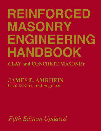 Reinforced Masonry Engineering Handbook Clay and Concrete Masonry, Fifth Edition book cover