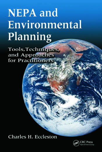 NEPA and Environmental Planning Tools, Techniques, and Approaches for Practitioners book cover