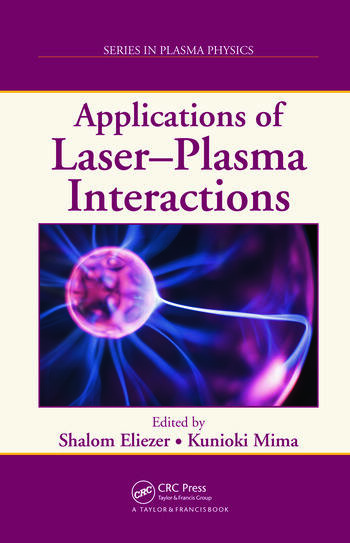 Applications of Laser-Plasma Interactions book cover