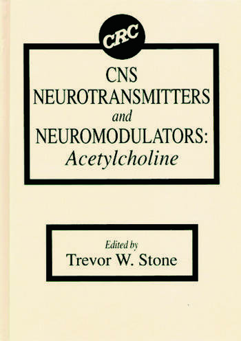 CNS Neurotransmitters and Neuromodulators Acetylcholine book cover