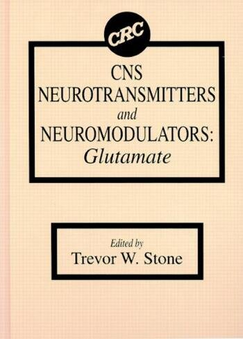CNS Neurotransmitters and Neuromodulators Glutamate book cover