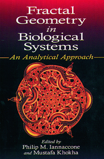 Fractal Geometry in Biological Systems An Analytical Approach book cover