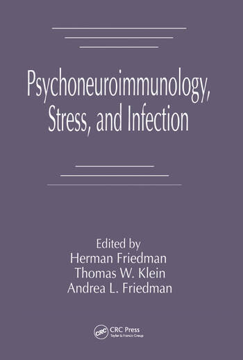 Psychoneuroimmunology, Stress, and Infection book cover