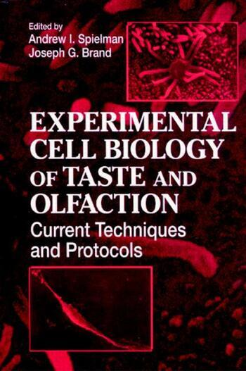 Experimental Cell Biology of Taste and Olfaction Current Techniques and Protocols book cover