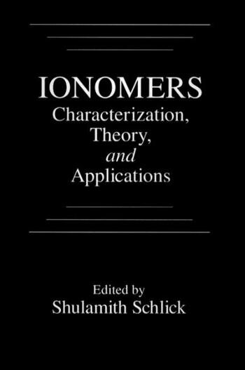 Ionomers Characterization, Theory, and Applications book cover