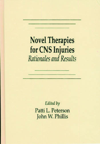 Novel Therapies for CNS Injuries Rationales and Results book cover