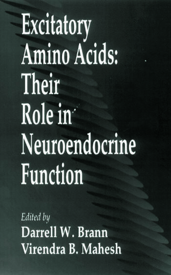 Excitatory Amino AcidsTheir Role in Neuroendocrine Function book cover