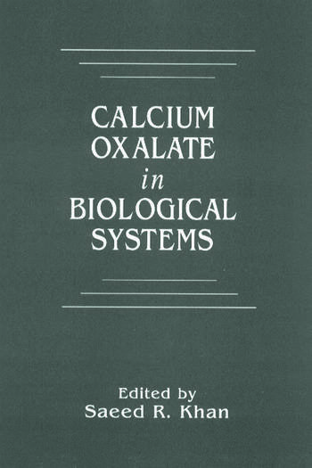 Calcium Oxalate in Biological Systems book cover