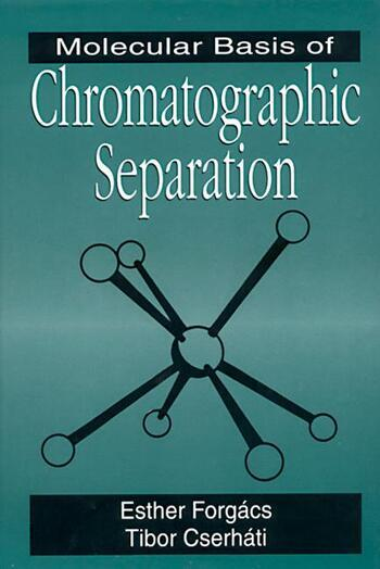 Molecular Basis of Chromatographic Separation book cover