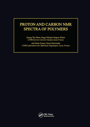 Proton & Carbon NMR Spectra of Polymers book cover