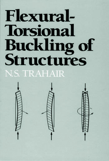 Flexural Torsional Buckling Of Structures Crc Press Book