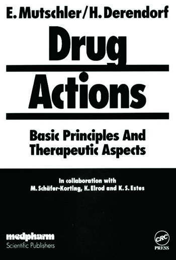 Drug ActionsBasic Principles and Therapeutic Aspects book cover