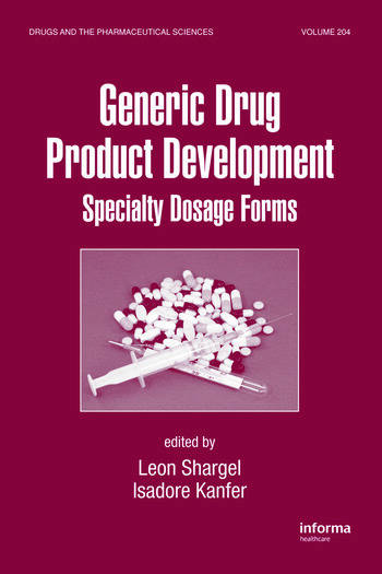 Generic Drug Product Development Specialty Dosage Forms book cover