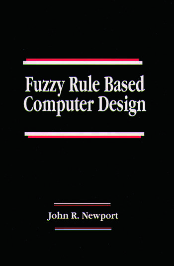Fuzzy Rule Based Computer Design book cover