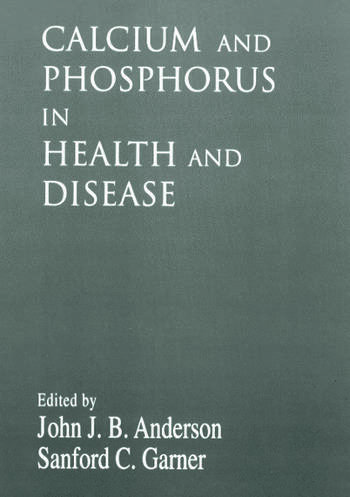 Calcium and Phosphorus in Health and Disease book cover