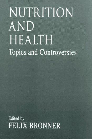 Nutrition and HealthTopics and Controversies book cover