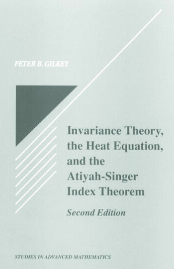 Invariance Theory The Heat Equation and the Atiyah-Singer Index Theorem book cover