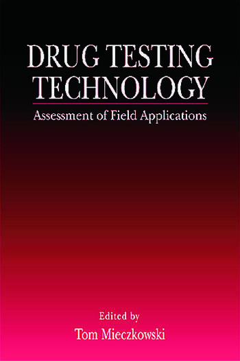 Drug Testing Technology Assessment of Field Applications book cover