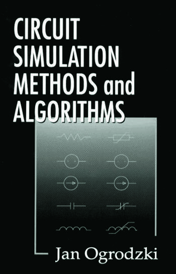 Circuit Simulation Methods and Algorithms book cover