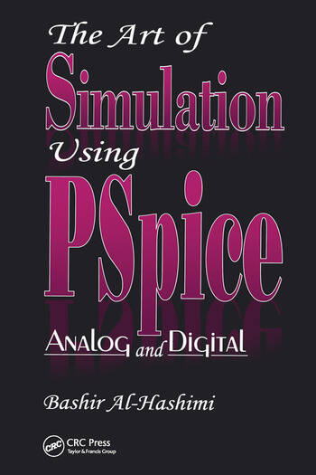 The Art of Simulation Using PSPICEAnalog and Digital book cover