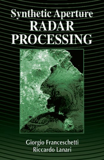 Synthetic Aperture Radar Processing book cover