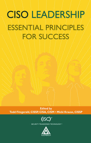 CISO Leadership Essential Principles for Success book cover