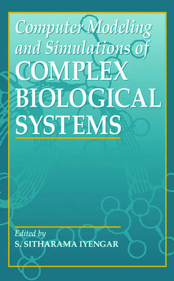 Computer Modeling and Simulations of Complex Biological Systems, 2nd Edition book cover