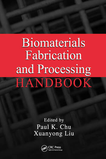 Biomaterials Fabrication and Processing Handbook book cover