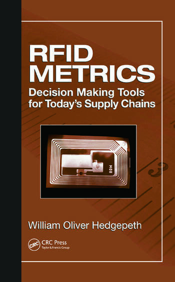 RFID Metrics Decision Making Tools for Today's Supply Chains book cover