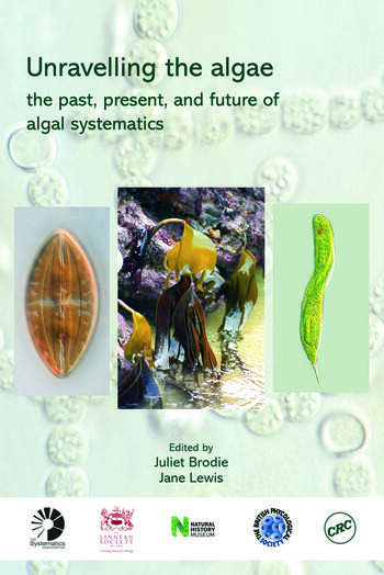 Unravelling the algae the past, present, and future of algal systematics book cover