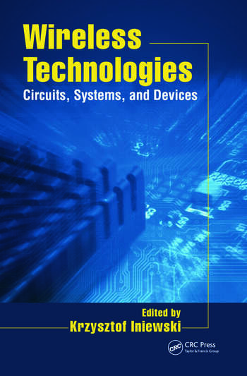 Wireless Technologies Circuits, Systems, and Devices book cover