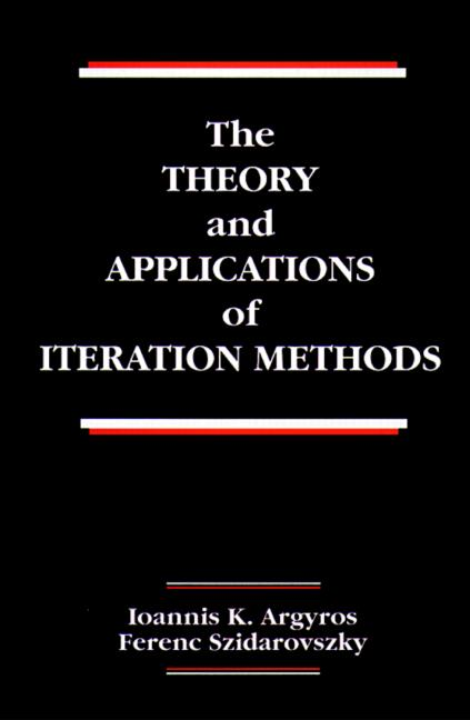 The Theory and Applications of Iteration Methods book cover