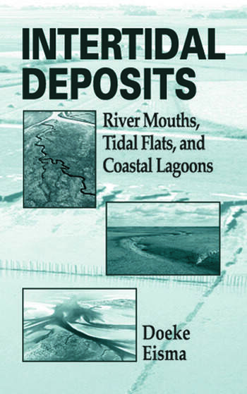 Intertidal Deposits River Mouths, Tidal Flats, and Coastal Lagoons book cover