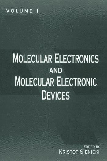 Molecular Electronics and Molecular Electronic Devices, Volume I book cover