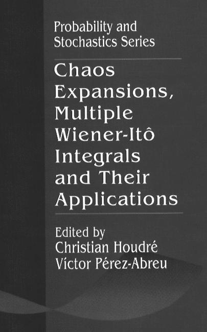 Chaos Expansions, Multiple Wiener-Ito Integrals, and Their Applications book cover