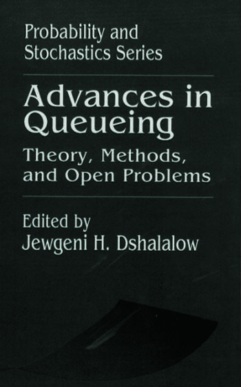 Advances in Queueing Theory, Methods, and Open Problems book cover