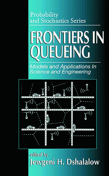 Frontiers in Queueing Models and Applications in Science and Engineering book cover
