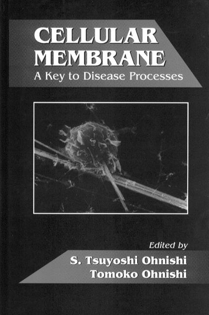 Cellular Membrane A Key to Disease Processes book cover