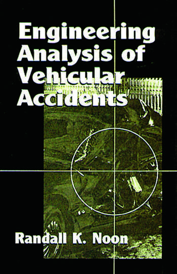 Engineering Analysis of Vehicular Accidents book cover