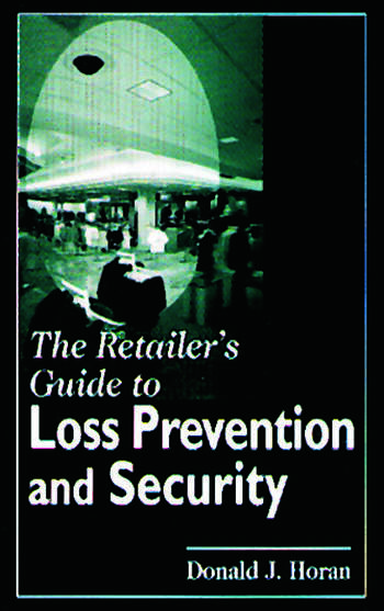 The Retailer's Guide to Loss Prevention and Security book cover