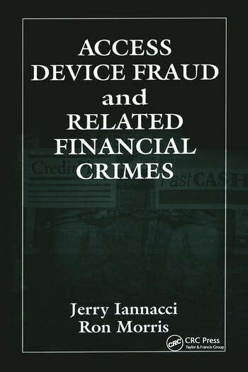 Access Device Fraud and Related Financial Crimes book cover